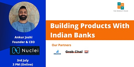 Building Banking Products for Bharat tickets