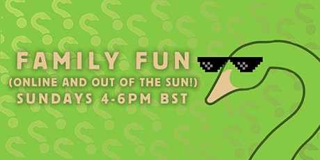 Goose in Yoor Hoose Presents: Family Fun (Online and Out of the Sun!) tickets