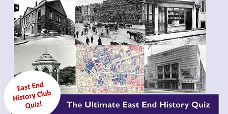 East End History Club: The Ultimate East End History Quiz tickets