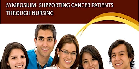 Educational Symposium: Supporting Cancer Patients Through Nursing tickets