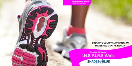 INSPIRE Maternal Mental Health  Awareness Walk tickets