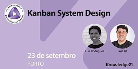 Kanban System Design®️ KMP I - Porto - 23 e 24 de Setembro bilhetes