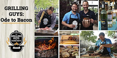 Grilling Guys: Ode to Bacon tickets