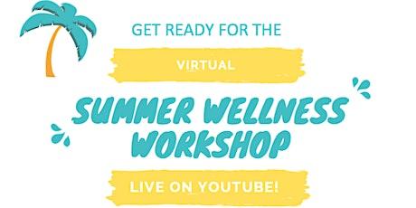 Summer Wellness Workshop tickets