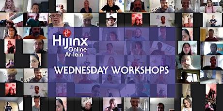 Hijinx Online: Wednesday Workshop (July 15) tickets