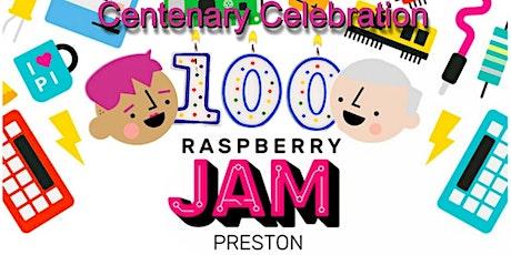 Preston Raspberry Jam: Centenary Celebration. 6Jul20 tickets