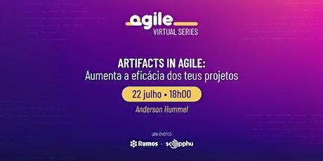 Artifacts in agile: aumenta a eficácia dos teus projetos ingressos