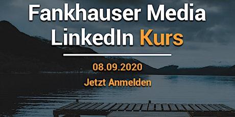 Fankhauser Media LinkedIn Kurs Tickets