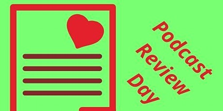 #PodRevDay, Podcast Review Day tickets