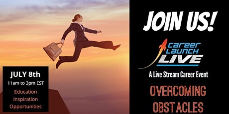 Career Launch Live: A Live-Stream Career Show, Overcoming Obstacles tickets