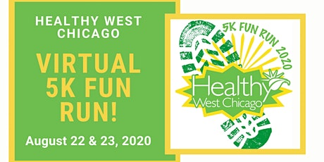 Healthy West Chicago Virtual 5k Fun Run tickets
