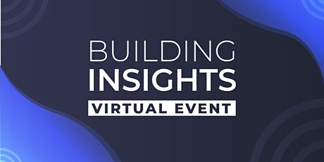 2020 Building Insights Virtual tickets