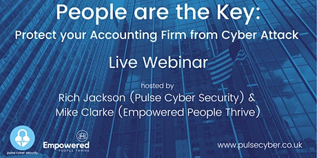 People are the Key: Protect your Accounting Firm from Cyber Attack tickets