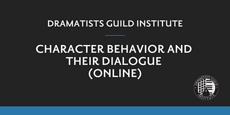 DGI  SUMMER 2020: Character  Behavior  and Their Dialogue (Online) tickets