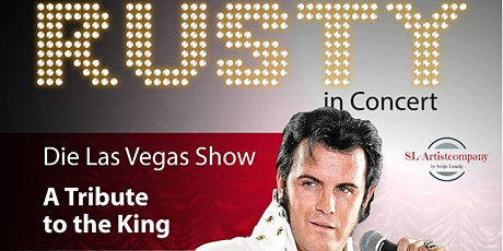 Rusty Las Vegas Show - Elvis A Tribute to the King Tickets