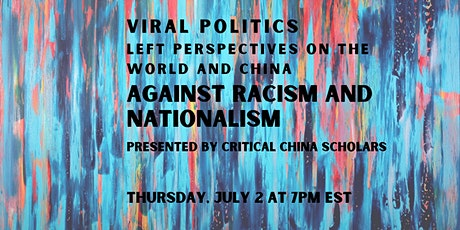 Viral Politics: Left Perspectives on the World and China: Part Two tickets