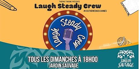 Laugh Steady Crew - Saison  #3 tickets