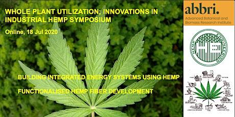 Whole Plant Utilisation; Innovations in Industrial Hemp Tickets