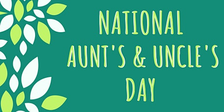 National Aunt's & Uncle's Day tickets