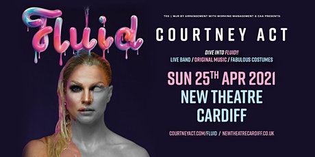 Courtney Act - Fluid Tour 2021 (New Theatre, Cardiff) tickets