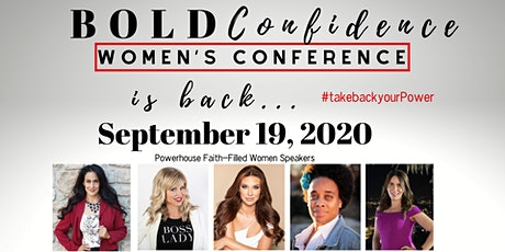 BOLD Confidence Women's Conference #TakeBackYourPOWER2020 tickets