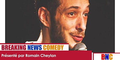Breaking News Comedy : Encore plus drôle que BFM