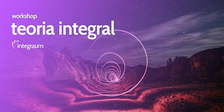 Workshop - Teoria Integral ingressos