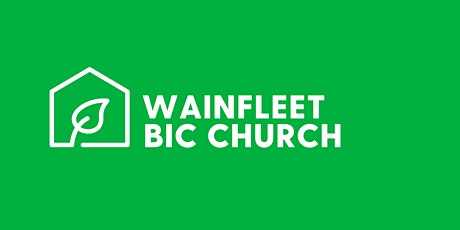 Sunday Service @ Wainfleet BIC tickets