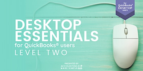 Software Essentials Level 2  for QuickBooks Desktop Users tickets