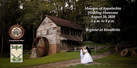 Museum of Appalacha Wedding Showcase co-hosted by Now & Forever Floral Desi tickets