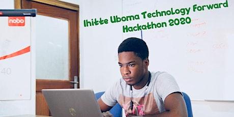 Ihitte Uboma Technology Forward Hackathon 2020 tickets
