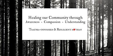 Trauma-Informed Communty Workshop tickets
