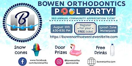 Bowen Orthodontics Community Appreciation Event tickets