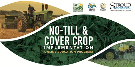 No-till and Cover Crop Implementation Education Program tickets