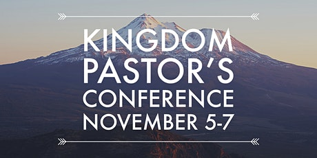 Kingdom Pastor's Conference tickets