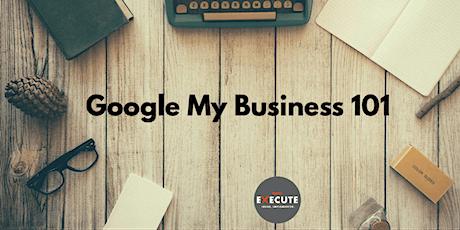 Google My Business 101 tickets