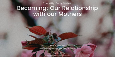 Becoming: Our Relationships with our Mothers tickets