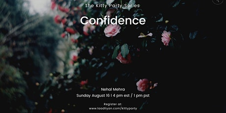 Kitty Party Series: Confidence tickets