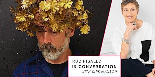 In Conversation: Kirk Maxson