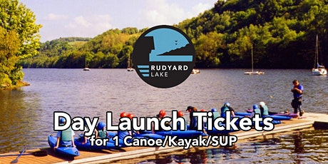 Day Launch Tickets (for Canoes/Kayaks & SUPS (Paddleboards) tickets