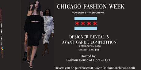 Chicago Fashion Week Designer Reveal hosted by House of Fiore and Company. tickets