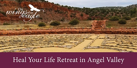 Heal Your Life Retreat in Angel Valley tickets