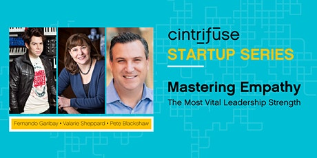 Cintrifuse Startup Series: Mastering Empathy tickets