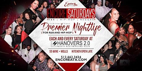 Encore Saturdays 8.22   R&B, Hip-Hop, Reggae tickets