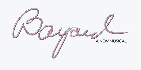 BAYARD: A New Musical - Presented by Allen and Gray tickets