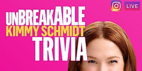 UnBreakABLE Kimmy Schmidt Trivia on Instagram LIVE Tickets