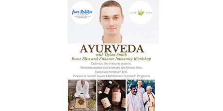 Ayurveda to Boost Bliss and Enhance Immunity tickets