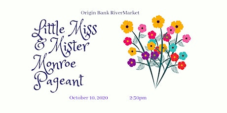 Little Miss and Mister Monroe Pageant tickets