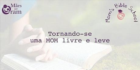 Mom's Bible School (Tornando-se uma Mom Leve e Livre) ingressos