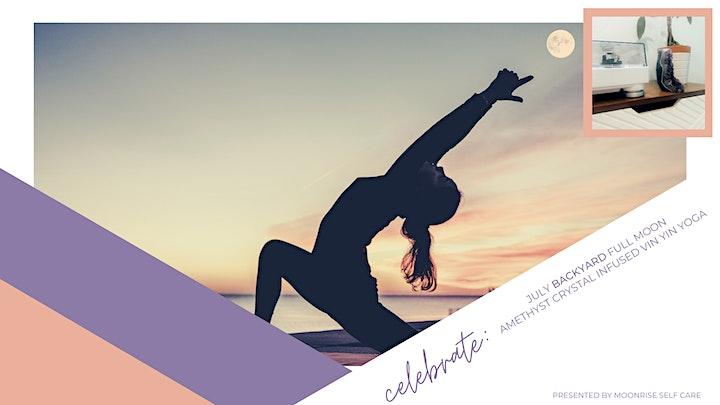 CELEBRATE : July BACKYARD Full MoonAmethyst Crystal Infused Vin Yin Yoga image